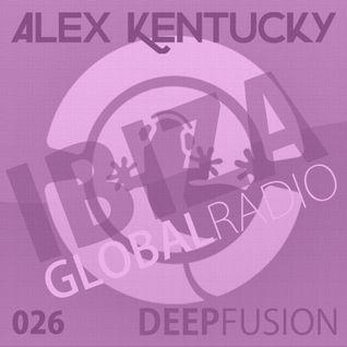 026.DEEPFUSION @ IBIZAGLOBALRADIO (Alex Kentucky) 01/03/16