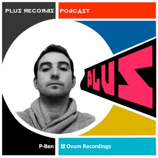 168: P-Ben(France/Ovum Recordings) DJ Mix
