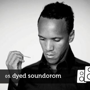 Soundwall Podcast 05 : Dyed Soundorom