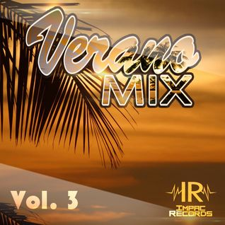 Verano Mix Vol 3 - Reggaeton Mix By Dj Mes