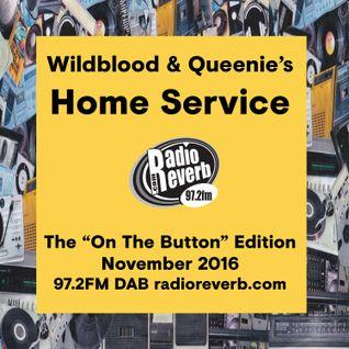 Wildblood + Queenie's Home Service November's On The Button Show