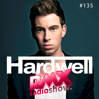 RMX RADIOSHOW PODCAST #135 |NATIONAL & INTERNATIONAL SHOW by Raul Martin | Guest Dj: Hardwell