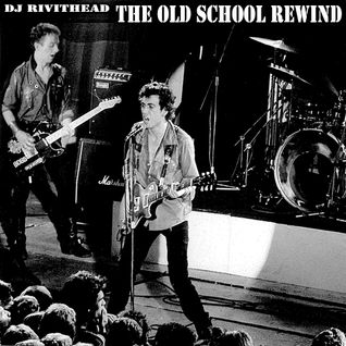 Dj RIVITHEAD - THE OLD SCHOOL REWIND - 1.11.16