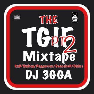 #TGIFMIX2 (3GGALIZER)