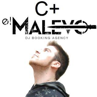 C+ (Exclusive Mix for El Malevo DJ Agency) 24-11-2013
