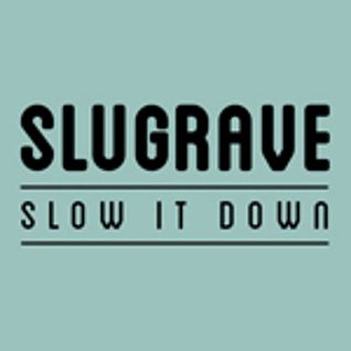 Slug Rave Guest Mix 2015
