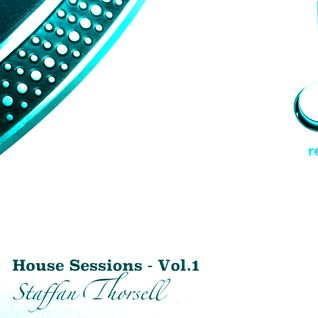 Staffan Thorsell presents House Sessions - Vol.1