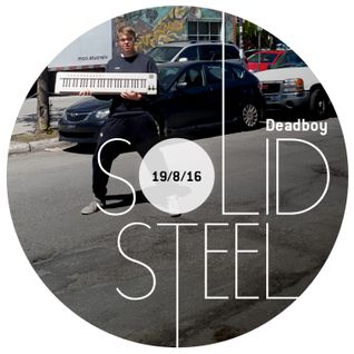 Solid Steel Radio Show 19/8/2016 Hour 1 - Deadboy