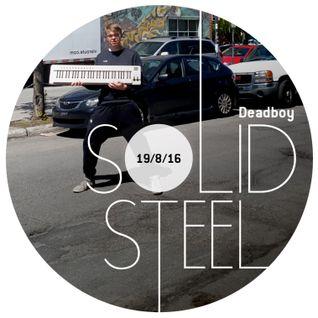 Solid Steel Radio Show 19/8/2016 Hour 1 - Deadboy