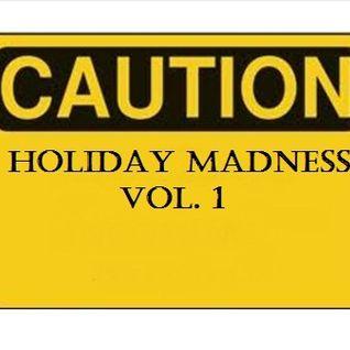 Holiday Madness Vol. 1