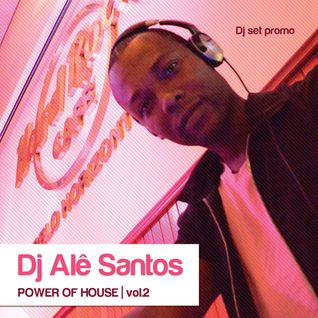 Dj Alê Santos - Power of House Vol.2