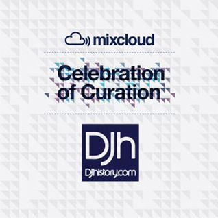 DJhistory Celebration Of Curation Mix