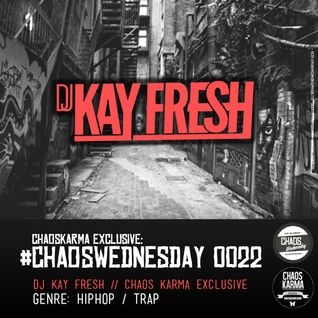 #CW 0022: Dj Kay Fresh - CK Exclusive // HIPHOP / TRAP