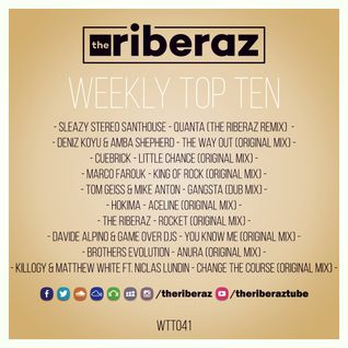 The Riberaz Weekly Top Ten 041
