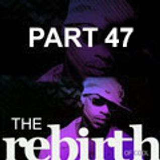 The Rebirth Of Cool Part 47