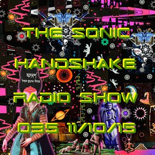 The Sonic Handshake Radio Show 035 11/10/15