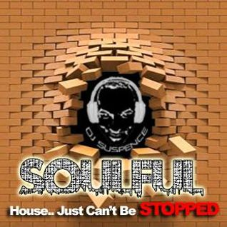 Soulful House Just Can't Be Stopped!