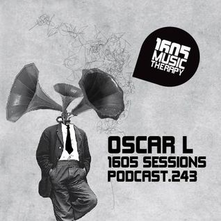 1605 Podcast 243 with Oscar L