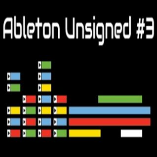 Ableton Unsigned #3