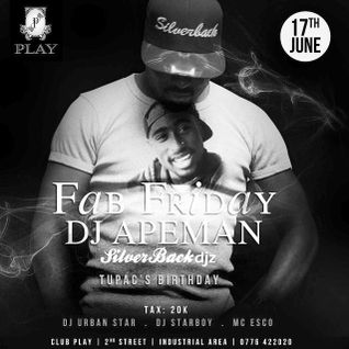 FabFridays 17th June 2016 set 2- Dj Apeman ( live ) @clubPlay