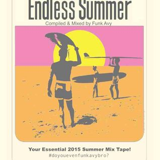 ENDLESS SUMMER (Compiled & Mixed by Funk Avy)
