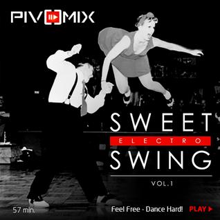 PIVOMIX - Sweet Swing Vol-1