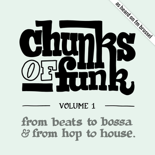 Chunks of Funk vol. 1: Thundercat, Krust, Quantic, De La Soul, James Brown, Seven Davis Jr., …