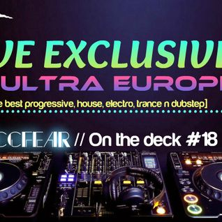 Zaccfear On The Deck #18 (Ultra Europe Contest) [25min]