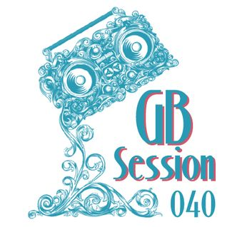 GB Session 040