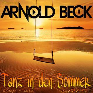 Arnold Bek Tanz in den Sommer 2015