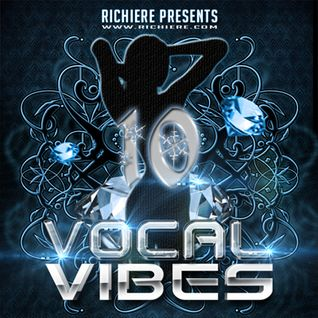 Richiere - Vocal Vibes 10 (Vocal Trance Mix)