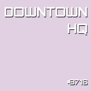 Downtown HQ #3716 (Radio Show with DJ Ramon Baron)