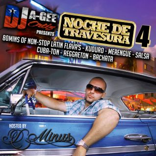 "DJ A-GEE ORTIZ PRESENTS: NOCHE DE TRAVESURA 4 ""PREVIEW"""
