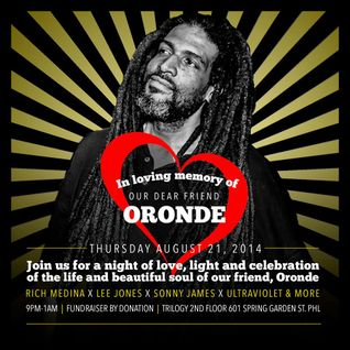 Rest In Peace Oronde ~ Rich Medina, Mike Nyce, Ultraviolet, Mr. Sonny James & Lee Jones   part 2