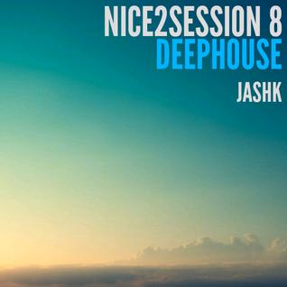 Nice 2 Session Radio Show 08 | Deep House