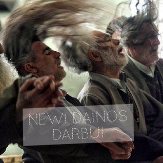 NEW! DAINOS DARBUI: MAKSAS