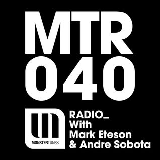 MTR040 with Mark Eteson & Andre Sobota