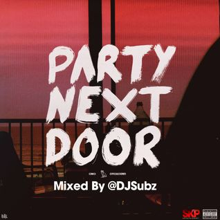 PartyNextDoor Mix