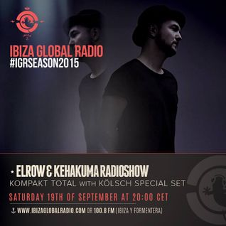 Kolsch @ Ibiza Global Radio - Sept 15