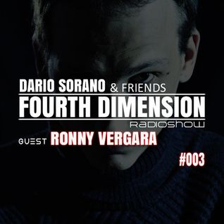 Ronny Vergara & Dario Sorano - Fourth Dimension RadioShow #003 (11.September.2014)