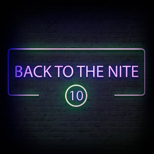 B@NĐee - ✪ Back To The Nite #10 ✪
