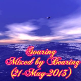 Soaring - Mixed by Bearing (21-May-2013)