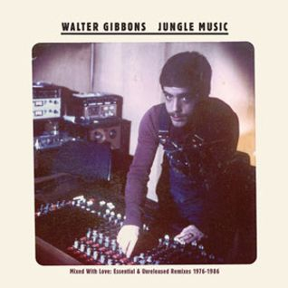 Walter Gibbons Jungle Music Mix By Disco Sonitus