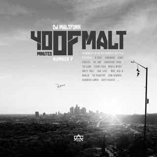40 Minutes Of Malt #7 (CA Edition : Hip Hop)