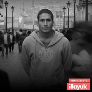 Illayuk - MotionCast 013