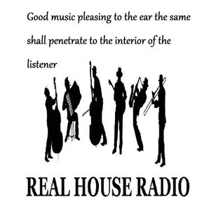 REAL HOUSE RADIO AIRED 08 - 08 - 2015 PTR
