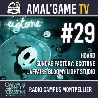 AMAL'GAME TV #29 - L'AFFAIRE BLOOMYLIGHT STUDIO, HOARD, SUNDAE FACTORY