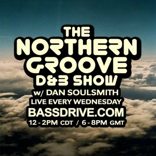 Northern Groove Show [2016.04.13] Dan Soulsmith on BassDrive