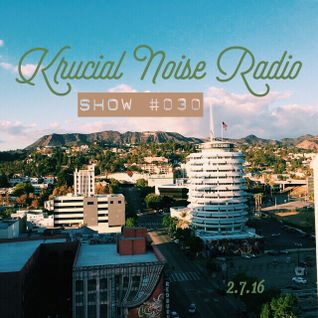 Krucial Noise Radio: Show #030 w/ Mr. BROTHERS