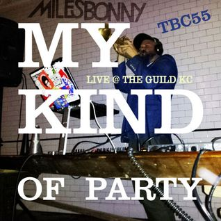 "TBC55 ""My Kind of Party"" LIVE at The Guild KC"